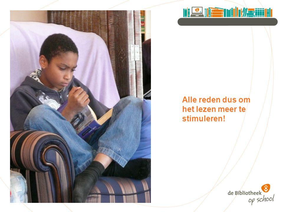 Alle reden dus om het lezen meer te stimuleren!