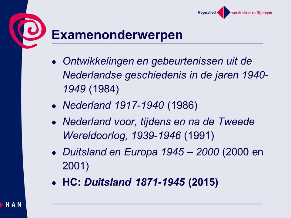 Examenonderwerpen Ontwikkelingen en gebeurtenissen uit de Nederlandse geschiedenis in de jaren 1940-1949 (1984)