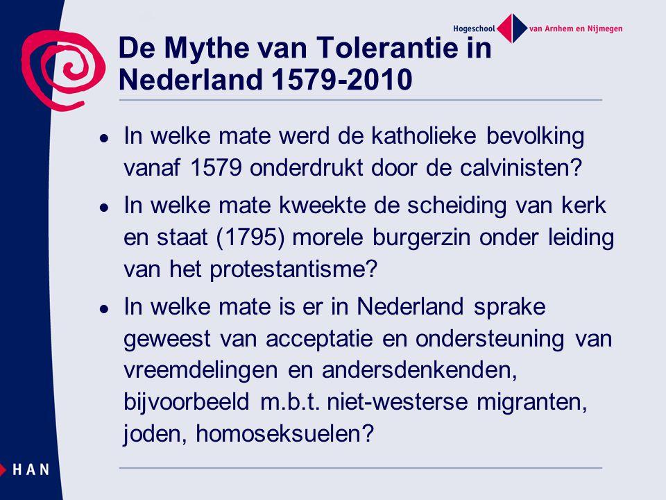 De Mythe van Tolerantie in Nederland 1579-2010