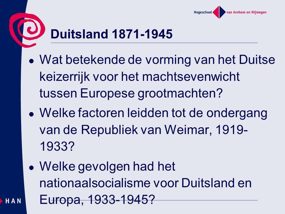 Duitsland 1871-1945 Wat betekende de vorming van het Duitse keizerrijk voor het machtsevenwicht tussen Europese grootmachten