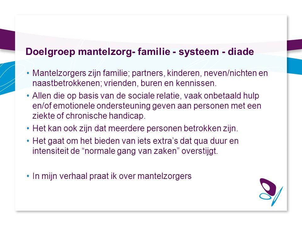Doelgroep mantelzorg- familie - systeem - diade