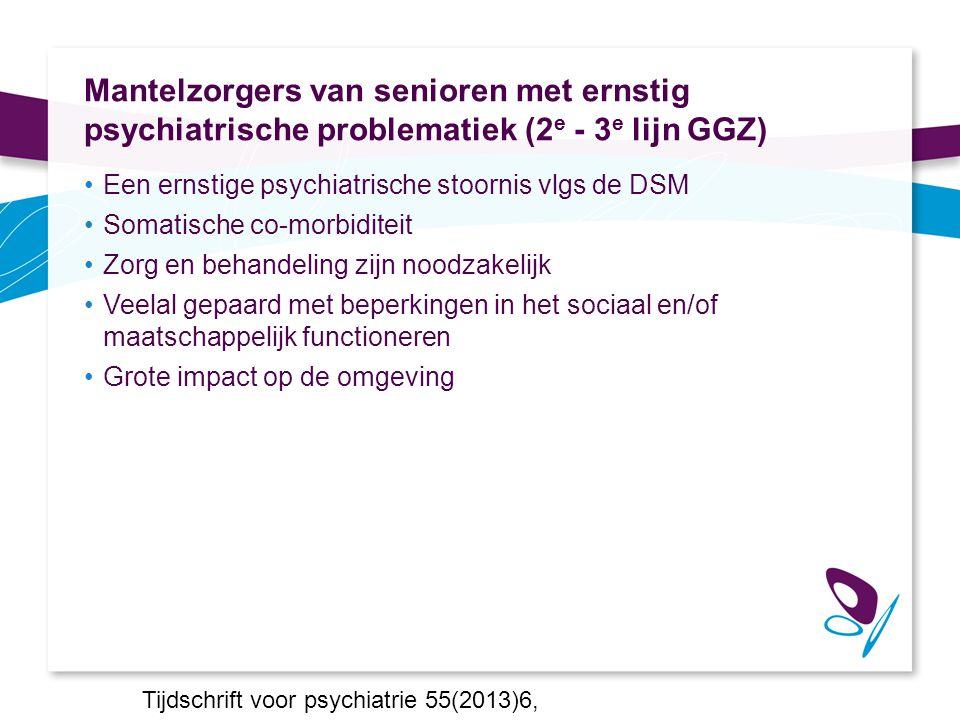 Mantelzorgers van senioren met ernstig psychiatrische problematiek (2e - 3e lijn GGZ)