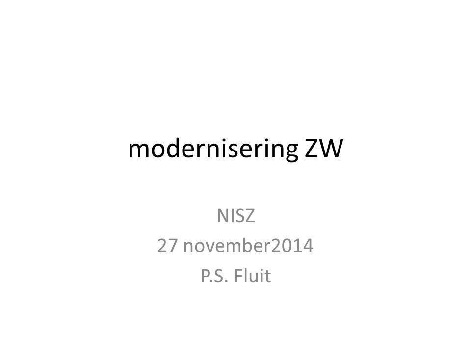 modernisering ZW NISZ 27 november2014 P.S. Fluit