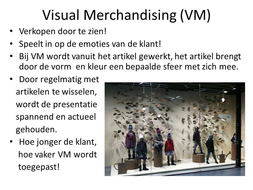 Visual Merchandising (VM)