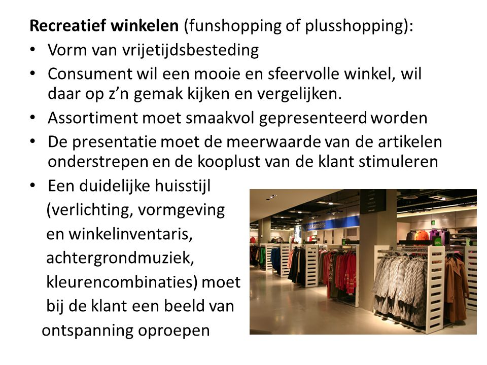 Recreatief winkelen (funshopping of plusshopping):