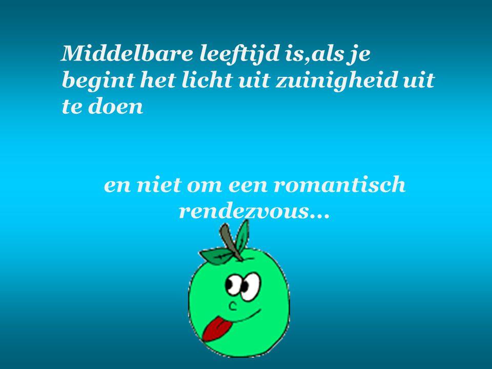en niet om een romantisch rendezvous...