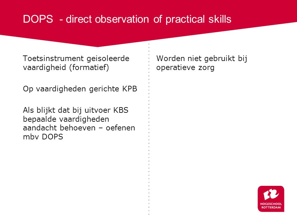 DOPS - direct observation of practical skills