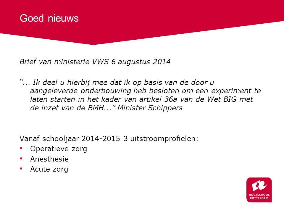 Goed nieuws Brief van ministerie VWS 6 augustus 2014