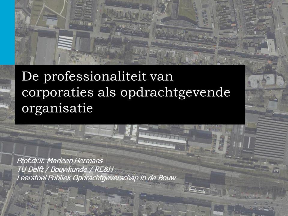 De professionaliteit van corporaties als opdrachtgevende organisatie