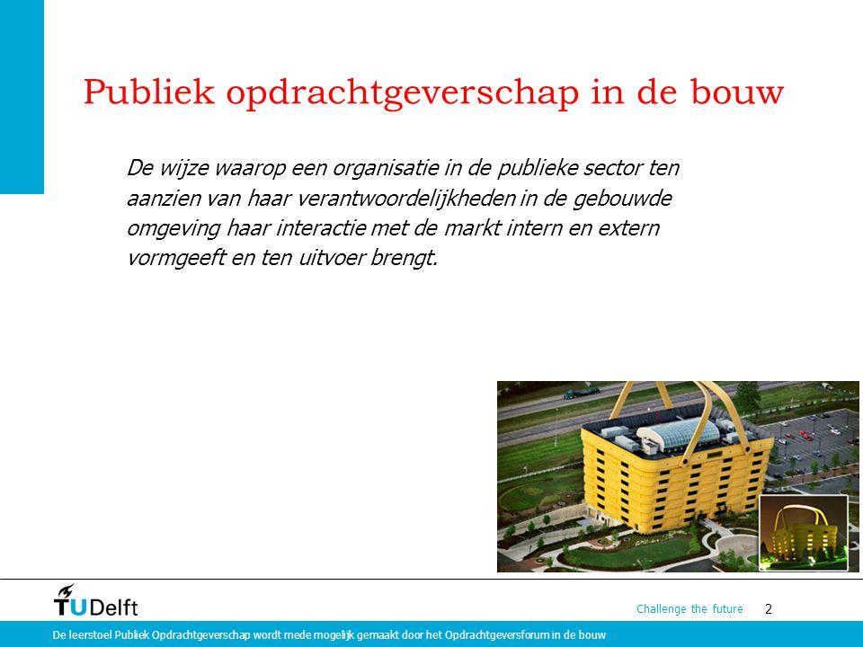 Publiek opdrachtgeverschap in de bouw