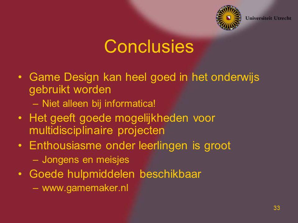 Conclusies Game Design kan heel goed in het onderwijs gebruikt worden