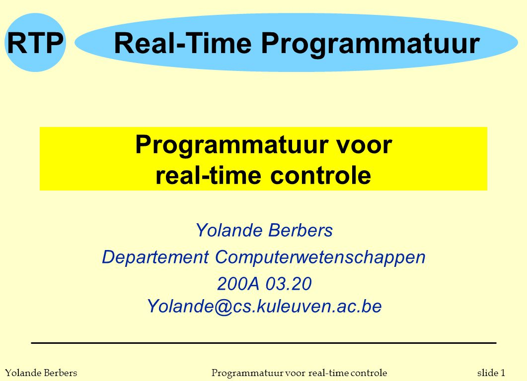 Programmatuur voor real-time controle