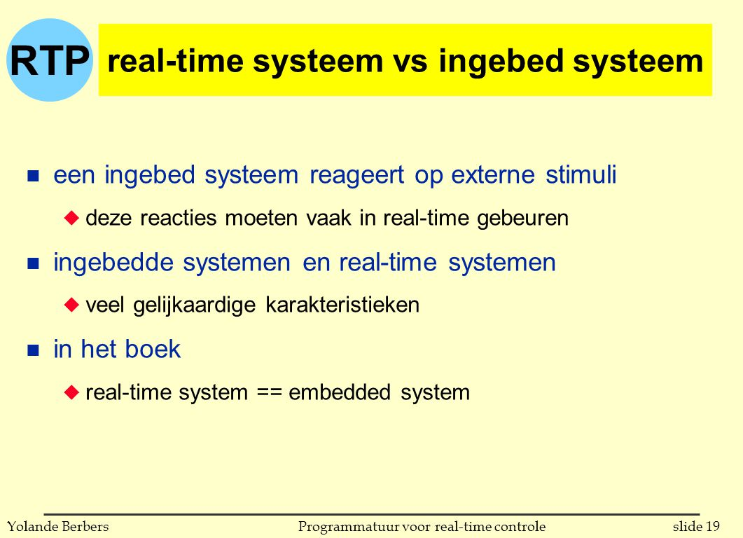 real-time systeem vs ingebed systeem
