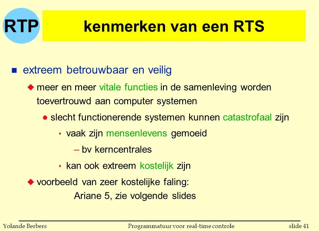 kenmerken van een RTS extreem betrouwbaar en veilig