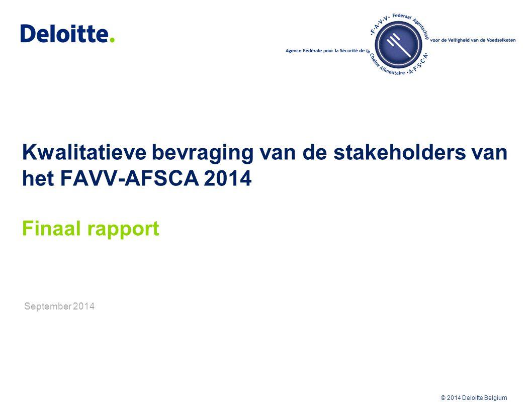 Kwalitatieve bevraging van de stakeholders van het FAVV-AFSCA 2014 Finaal rapport September 2014