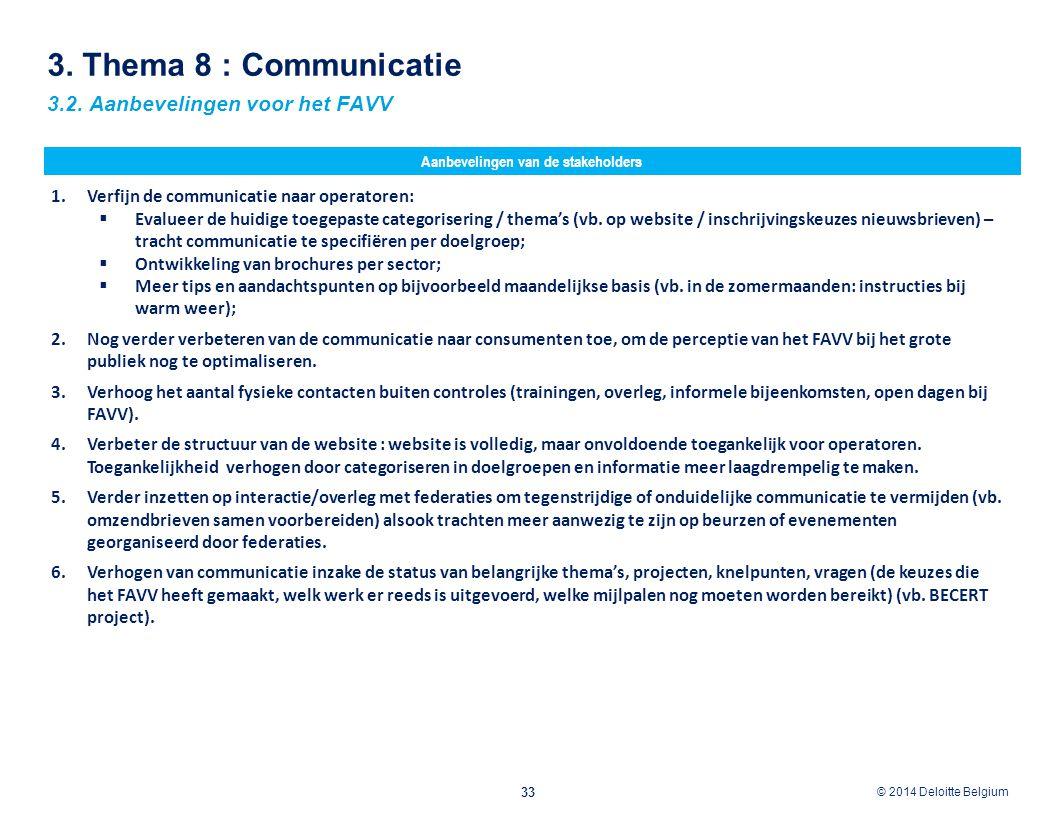 Aanbevelingen van de stakeholders