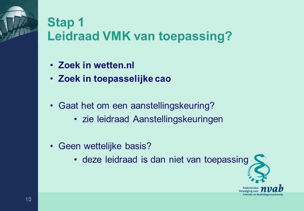 Stap 1 Leidraad VMK van toepassing