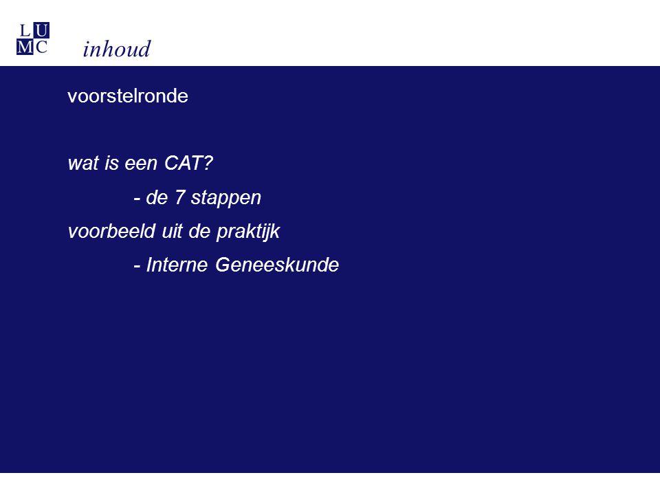 inhoud voorstelronde wat is een CAT - de 7 stappen