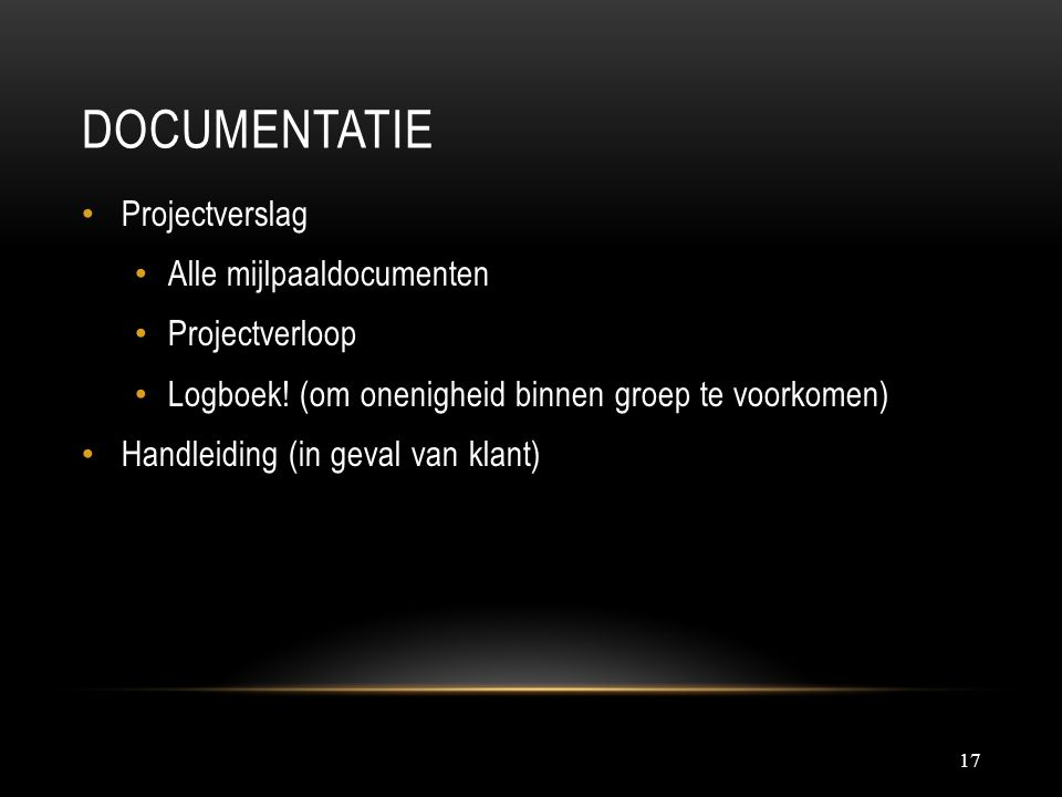 Documentatie Projectverslag Alle mijlpaaldocumenten Projectverloop