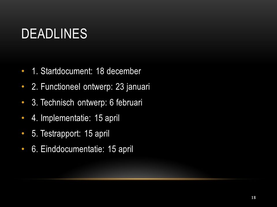 Deadlines 1. Startdocument: 18 december
