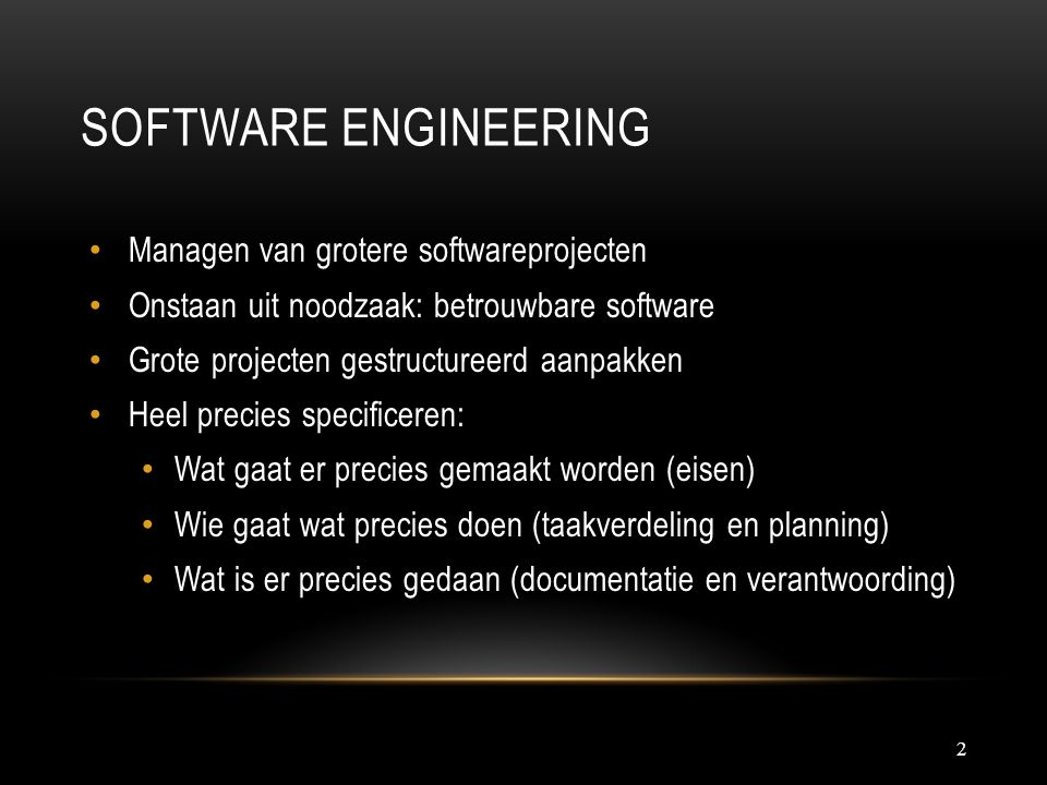 Software engineering Managen van grotere softwareprojecten