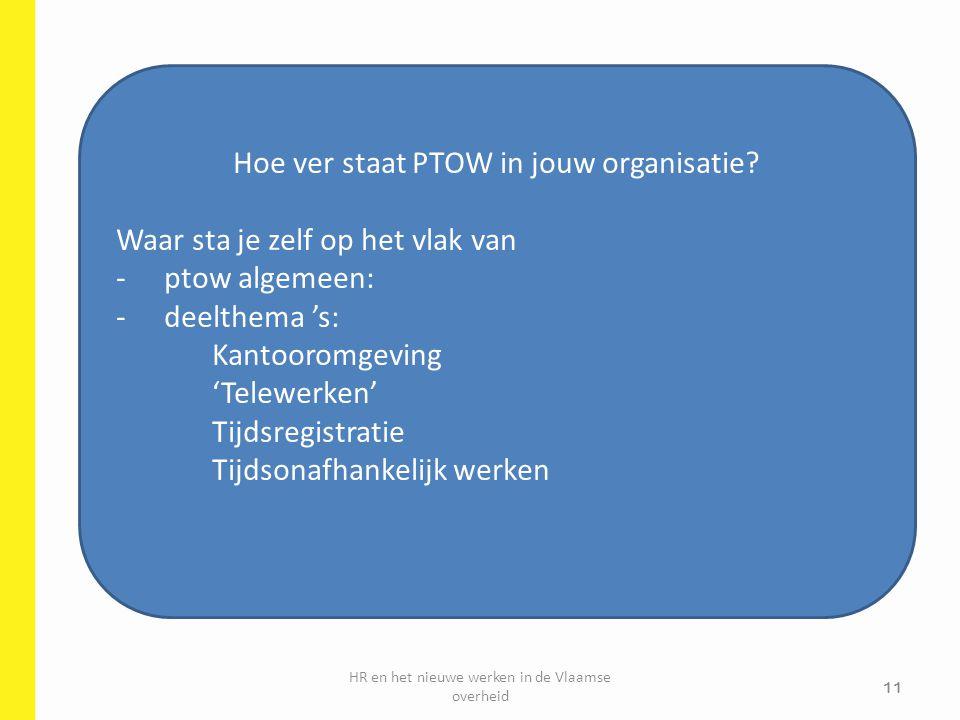 Hoe ver staat PTOW in jouw organisatie