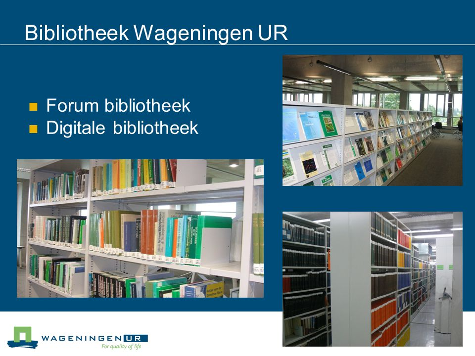 Bibliotheek Wageningen UR
