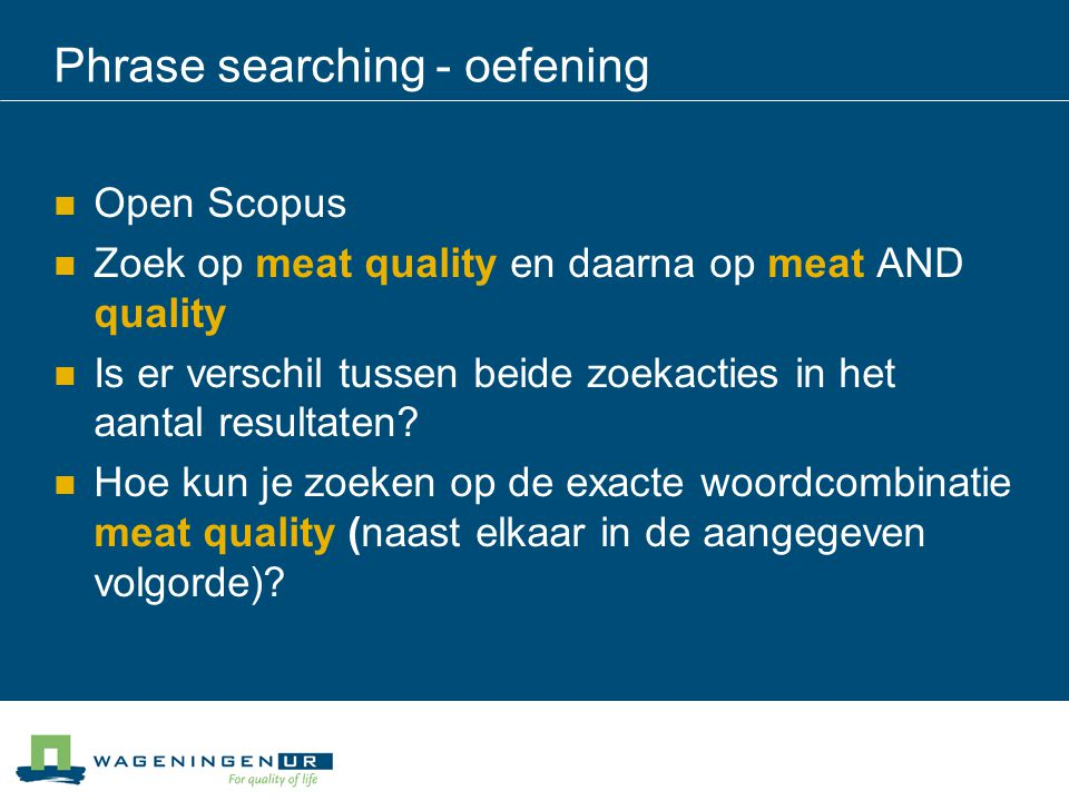 Phrase searching - oefening