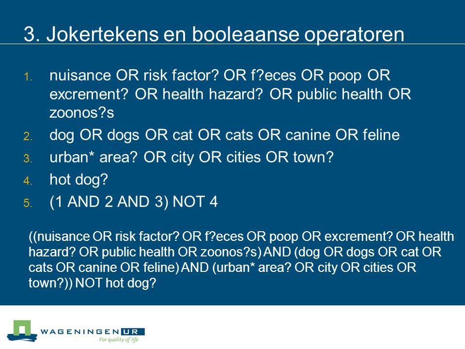 3. Jokertekens en booleaanse operatoren