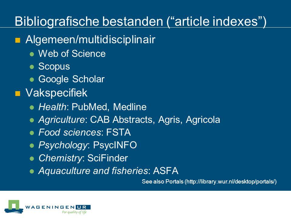 Bibliografische bestanden ( article indexes )