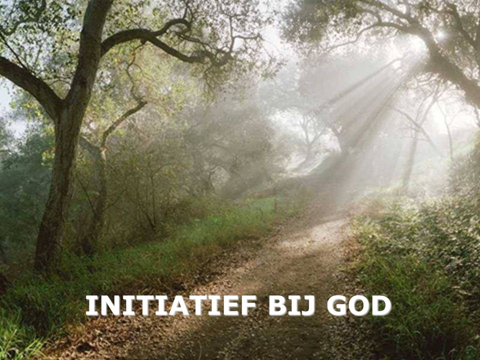 INITIATIEF BIJ GOD
