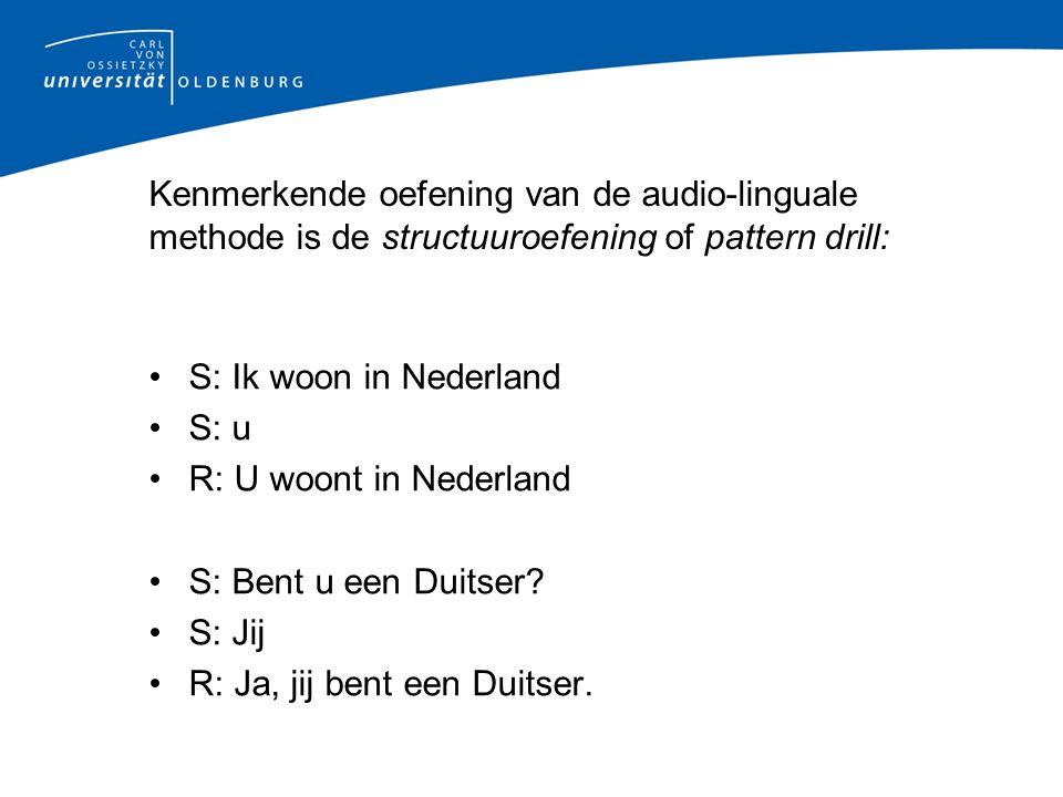Kenmerkende oefening van de audio-linguale methode is de structuuroefening of pattern drill: