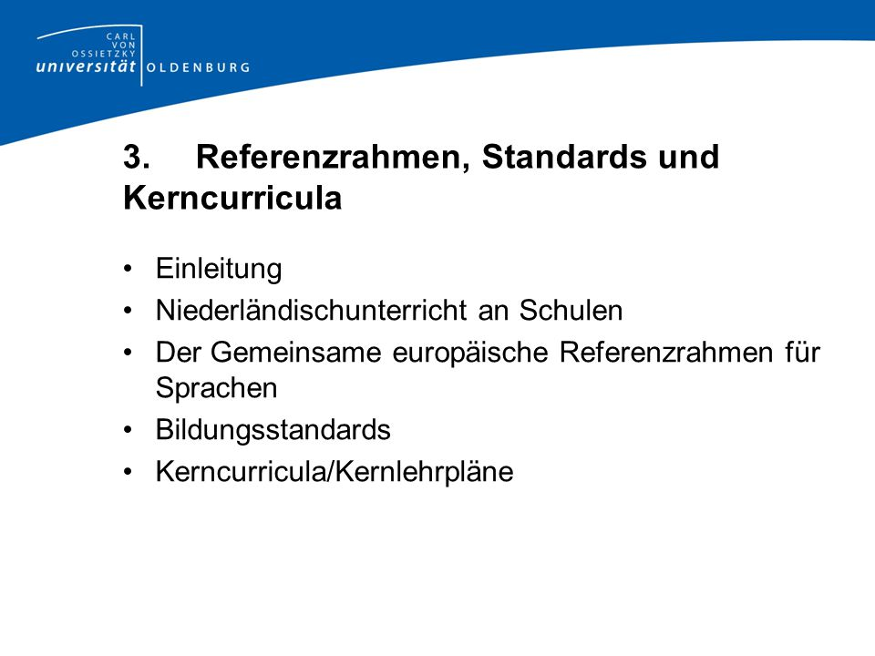 3. Referenzrahmen, Standards und Kerncurricula