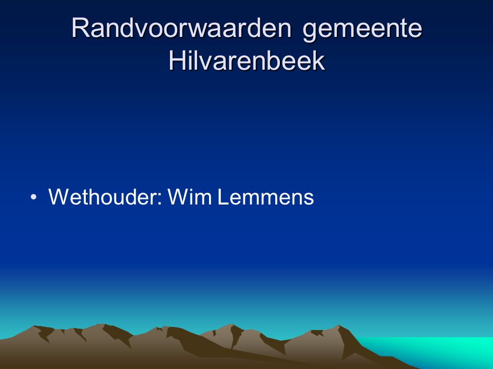 Randvoorwaarden gemeente Hilvarenbeek