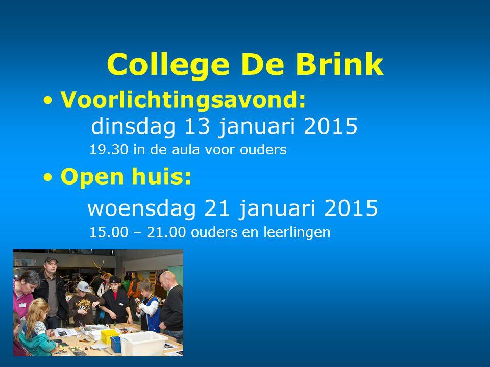 College De Brink Voorlichtingsavond: dinsdag 13 januari 2015