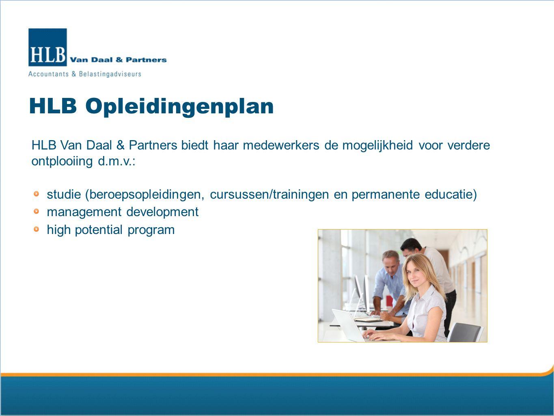 HLB Opleidingenplan HLB Van Daal & Partners biedt haar medewerkers de mogelijkheid voor verdere ontplooiing d.m.v.: