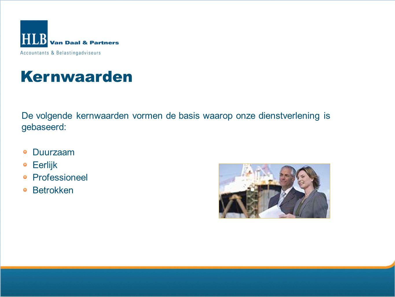 Kernwaarden De volgende kernwaarden vormen de basis waarop onze dienstverlening is gebaseerd: Duurzaam.