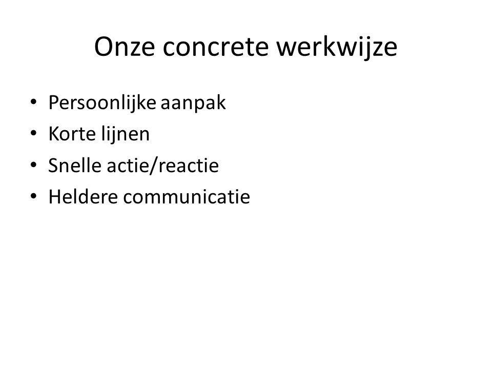 Onze concrete werkwijze