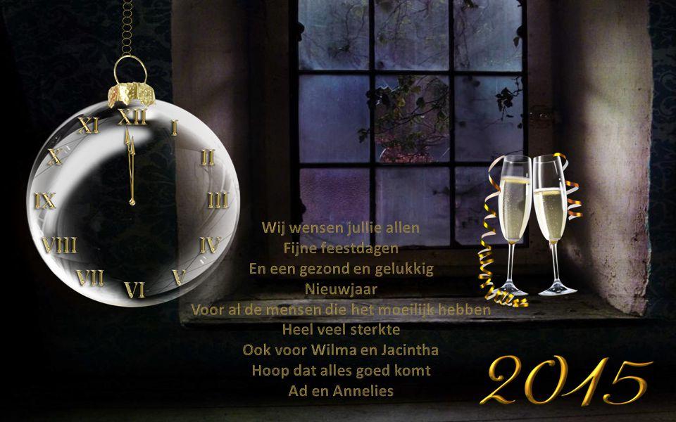 Wij wensen jullie allen Fijne feestdagen En een gezond en gelukkig