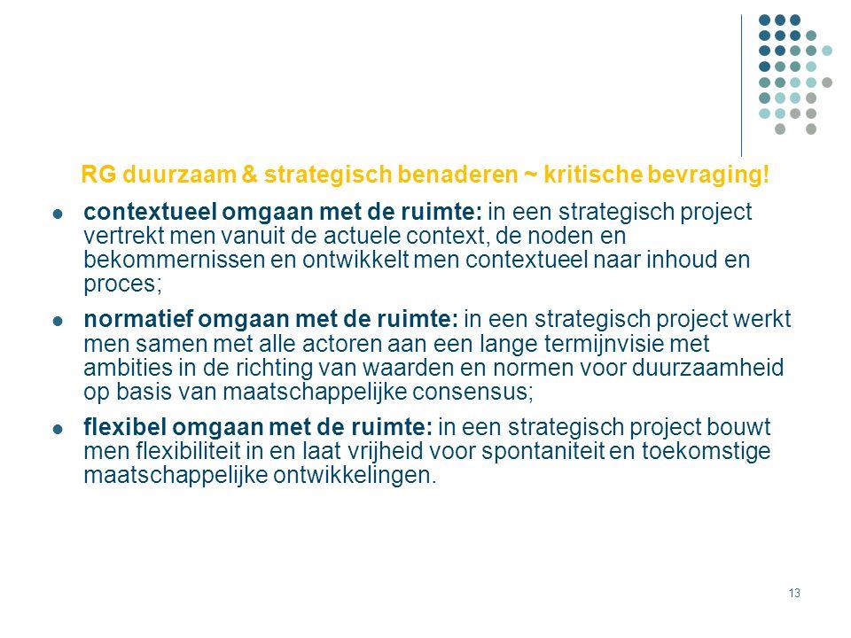 RG duurzaam & strategisch benaderen ~ kritische bevraging!