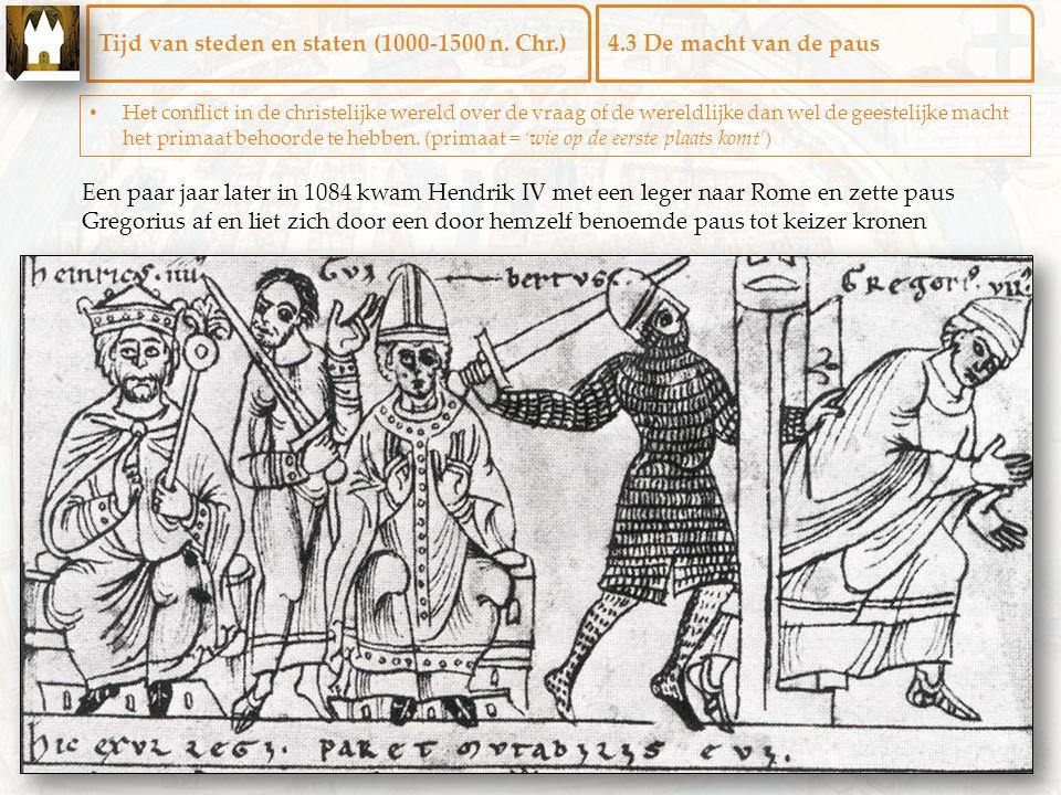 Tijd van steden en staten (1000-1500 n. Chr.) 4.3 De macht van de paus
