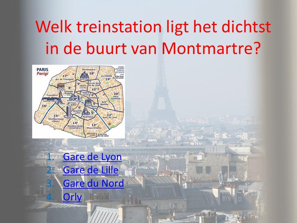 Welk treinstation ligt het dichtst in de buurt van Montmartre
