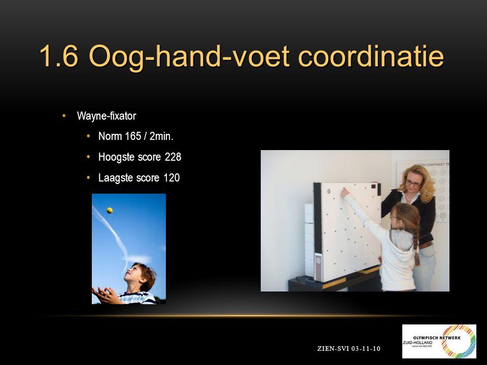 1.6 Oog-hand-voet coordinatie