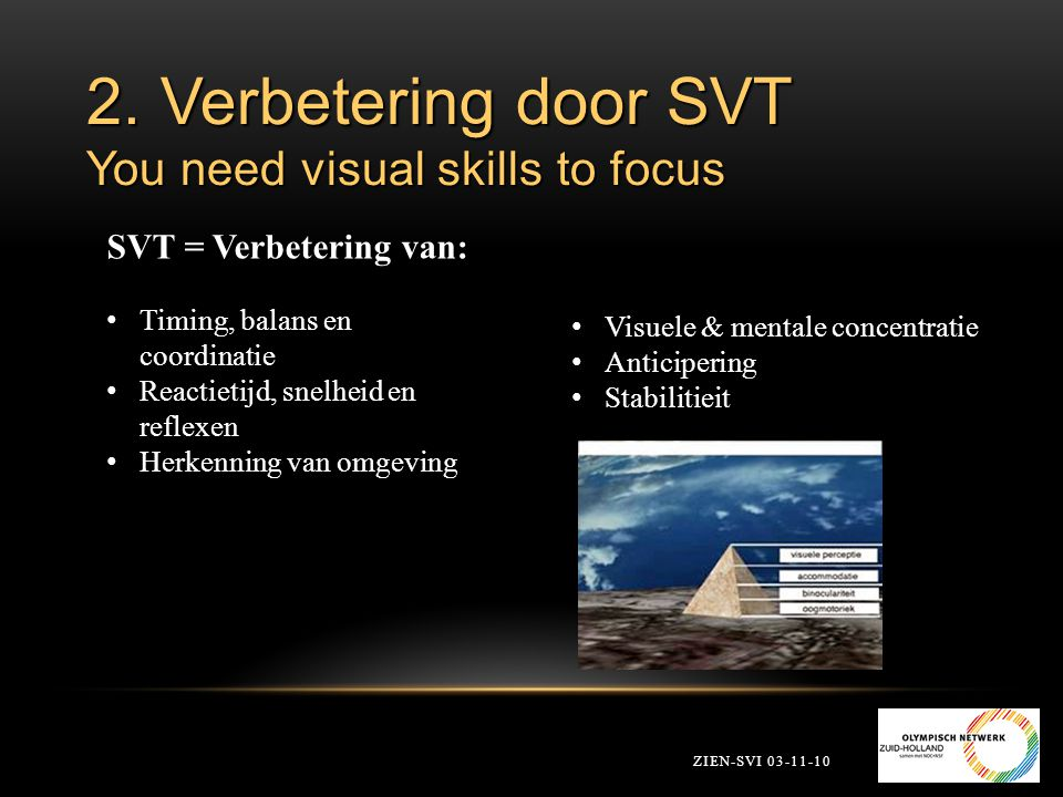 2. Verbetering door SVT You need visual skills to focus
