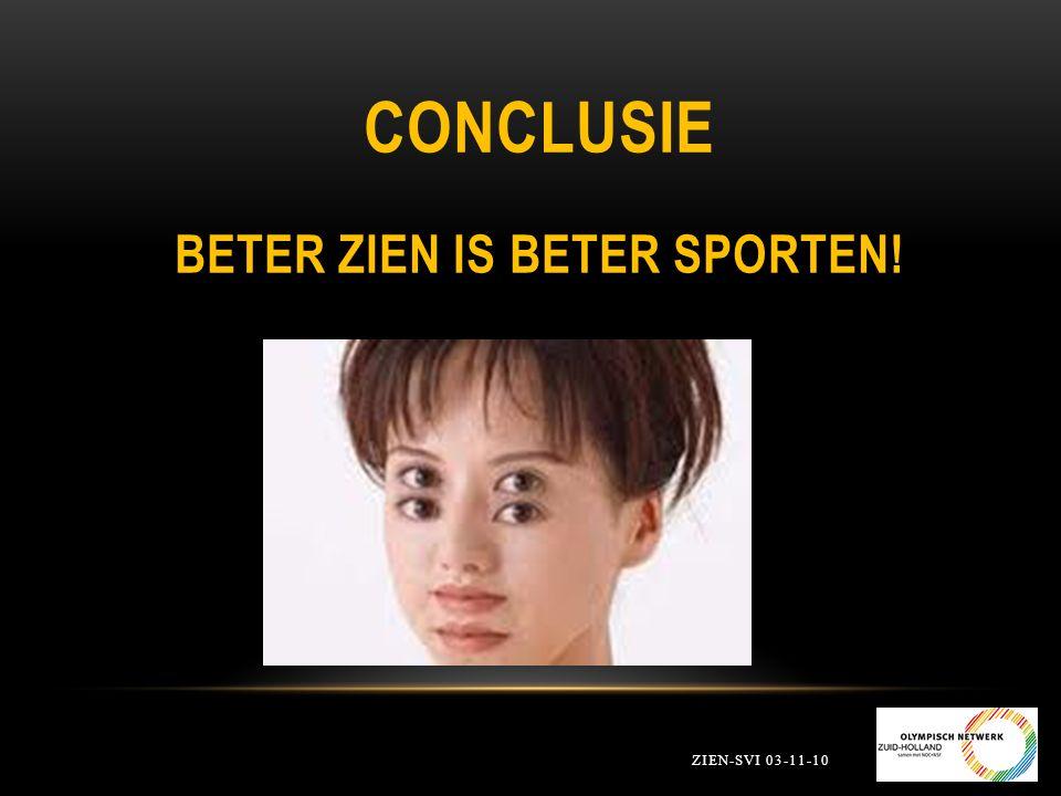 Conclusie Beter zien is beter sporten!