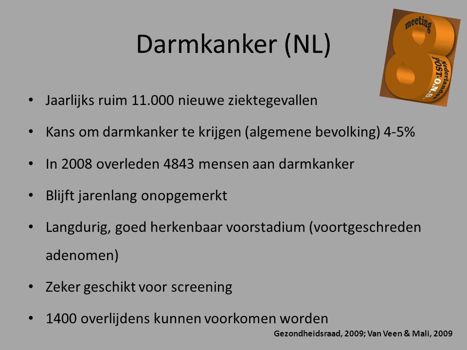 Darmkanker (NL) Jaarlijks ruim 11.000 nieuwe ziektegevallen