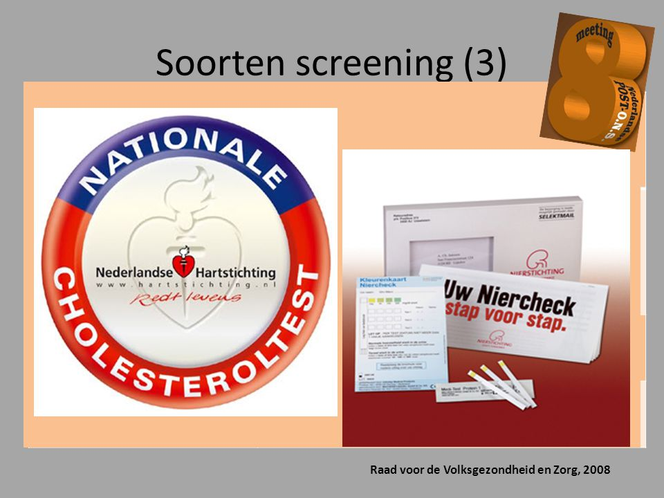Soorten screening (3) Streetcorner tests Home-collect tests Zelftests