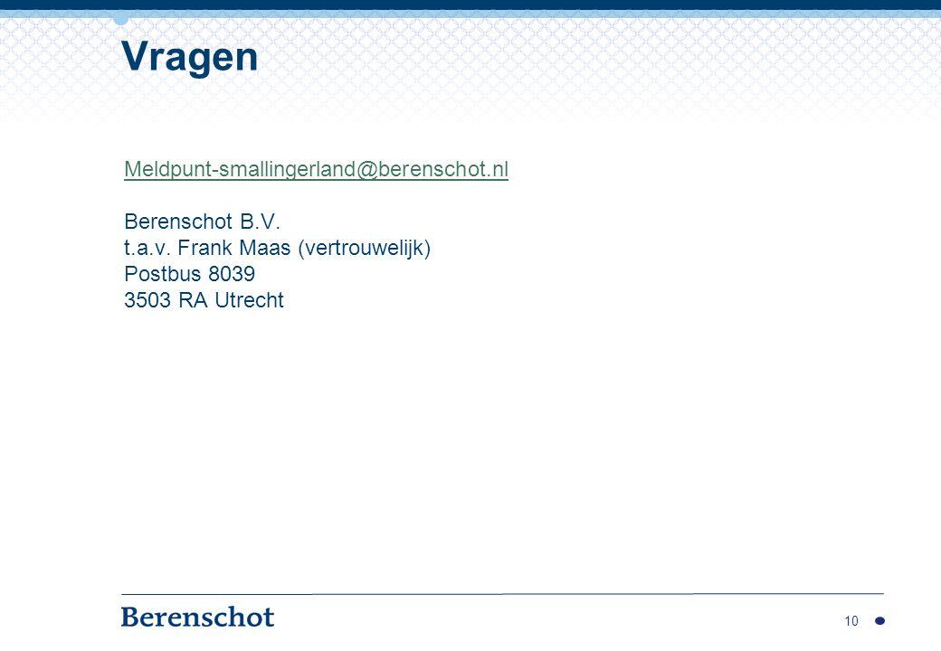 Vragen Meldpunt-smallingerland@berenschot.nl Berenschot B.V.