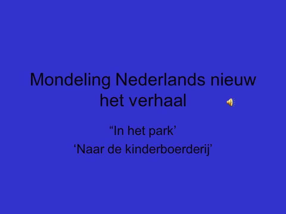 Mondeling Nederlands nieuw het verhaal