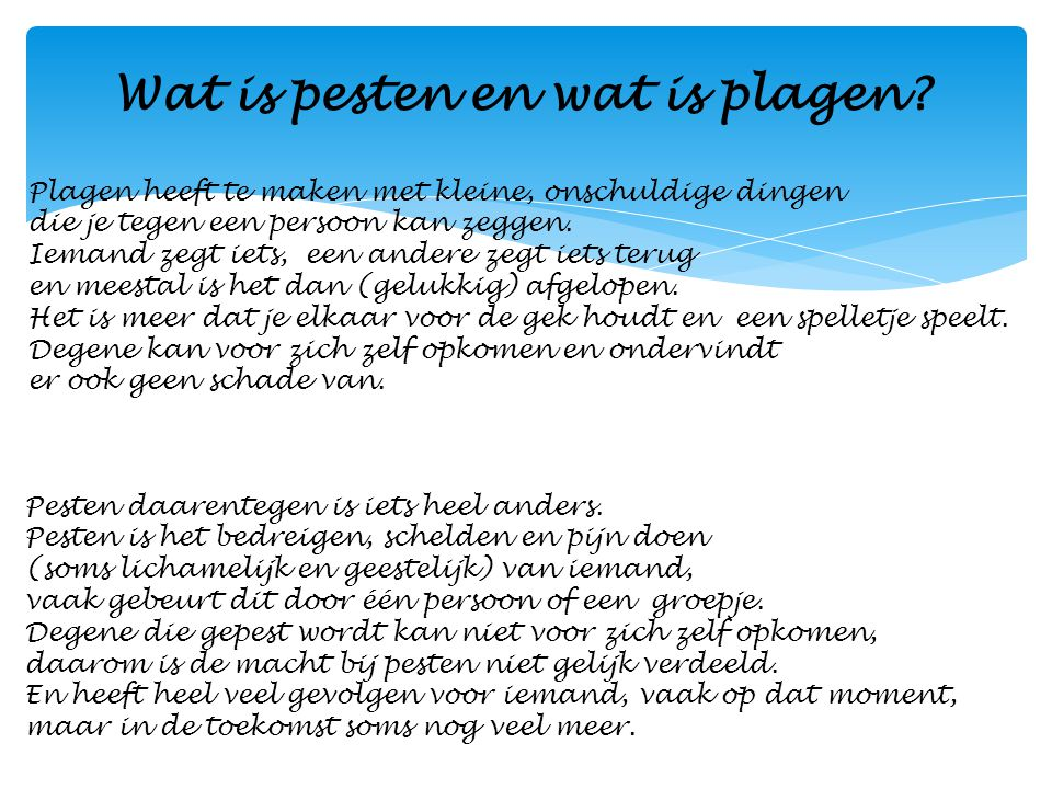Wat is pesten en wat is plagen
